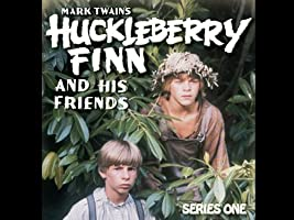 Huckleberry Finn and His Friends - Season 1