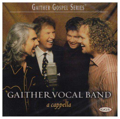 Gaither Vocal Band - Best Of The Gaither Vocal Band (Disc 1) - Zortam Music