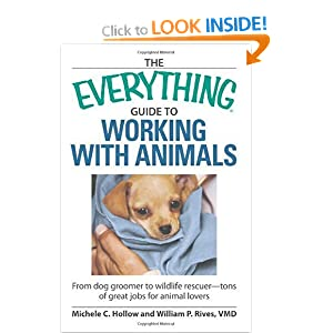 Image: Cover of Everything to Working with Animals: Find a Job That Fits Your Animal-Loving Personality