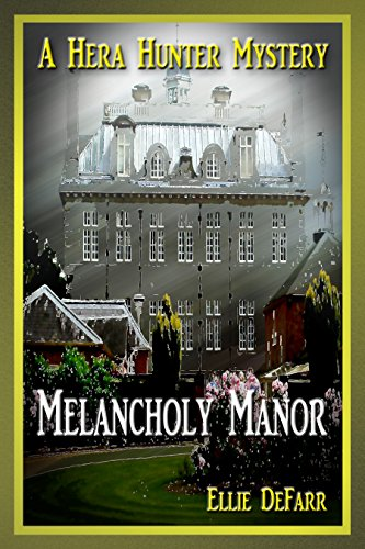 Melancholy Manor by Ellie DeFarr ebook deal