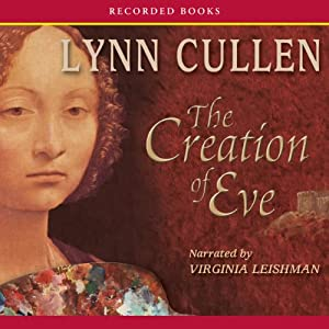 The Creation of Eve | [Lynn Cullen]