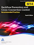 img - for Backflow Prevention and Cross-Connection Control: Recommended Practices (M14): AWWA Manual of Water Supply Practice book / textbook / text book