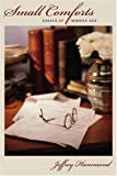img - for Small Comforts: Essays at Middle Age by Jeffrey Hammond (2008-08-30) book / textbook / text book