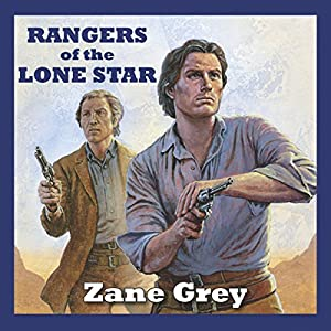 Rangers of the Lone Star Audiobook