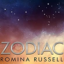 Zodiac: Zodiac, Book 1 (       UNABRIDGED) by Romina Russell Narrated by Rebecca Gibel