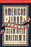 img - for American Jihad: Islam After Malcolm X book / textbook / text book