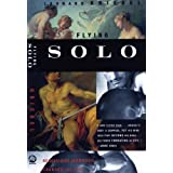 Flying Solo: Reimagining Manhood, Courage, and Loss ~ Leonard Kriegel