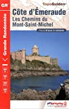 echange, troc FFRandonnée - Côte d'Emeraude : Les chemin du Mont-Saint-Michel