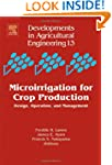 Microirrigation for Crop Production:...