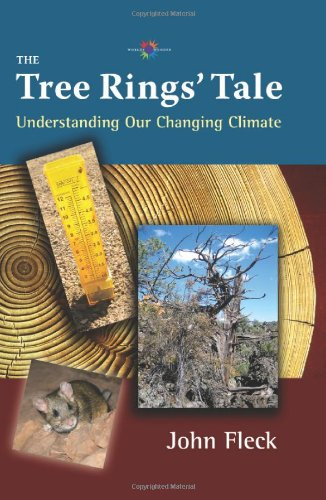 The Tree Rings' Tale: Understanding Our Changing Climate (Barbara Guth Worlds of Wonder Science Series for Young Readers)