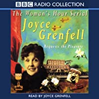 Joyce Grenfell Requests the Pleasure audio book