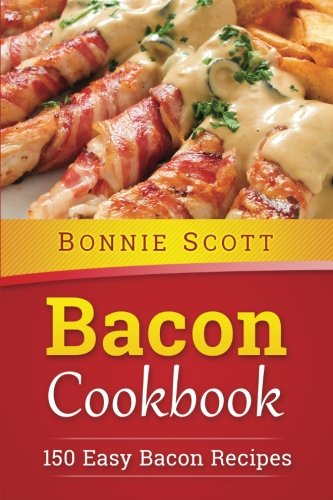 Bacon Cookbook: 150 Easy Bacon Recipes (The Cook Book compare prices)