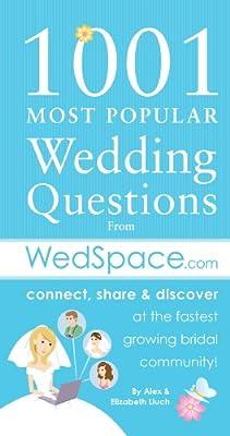 1001 Most Popular Wedding Questions