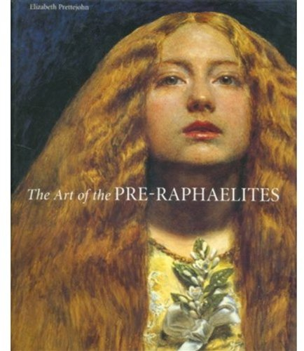 The Art of the Pré-Raphaelites (Paperback) /Anglais
