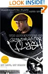 The Adventures of Grandmaster Flash:...