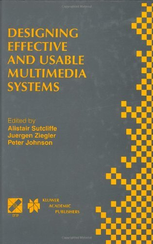 Designing Effective and Usable Multimedia Systems (IFIP Advances in Information and Communication Technology)