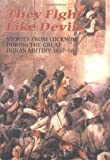 img - for They Fight Like Devils: Stories from Lucknow during the Great Indian Mutiny, 1857-58 book / textbook / text book