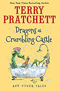Dragons At Crumbling Castle: And Other Tales by Terry Pratchett ebook deal