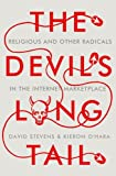 img - for The Devil's Long Tail: Religious and Other Radicals in the Internet Marketplace book / textbook / text book