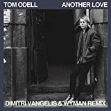 Another Love (Dimitri Vangelis & Wyman Remix)