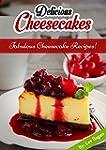 Cheesecakes! Fabulous Cheesecake Reci...