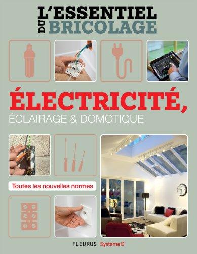 comparamus lectricit clairage et domotique l 39 essentiel du bricolage french edition. Black Bedroom Furniture Sets. Home Design Ideas