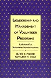 img - for Leadership and Management of Volunteer Programs: A Guide for Volunteer Administrators book / textbook / text book