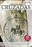 img - for Breve Historia de las Cruzadas (Breve Historia/ Brief History) (Spanish Edition) book / textbook / text book