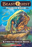 Beast Quest #16: The Dark Realm: Kaymon the Gorgon Hound