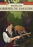 Les Aventures de Loïs, Tome 6 : Dans les griffes du faucon