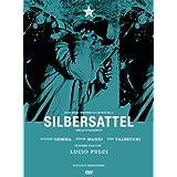 """Silbersattel (Sella D'Argento)von """"Giuliano Gemma"""""""