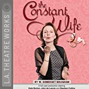 The Constant Wife (Dramatized) | [W. Somerset Maugham]