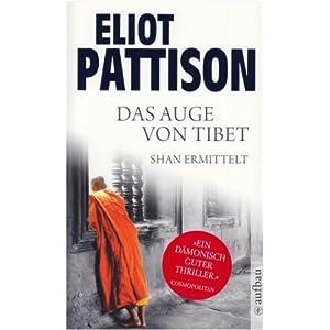 Pattison, Eliot - Das Auge von Tibet