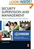 Security Supervision and Management, Third Edition: The Theory and Practice of Asset Protection