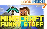 Minecraft: Funny Stuff and Hilarious...
