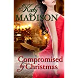 Compromised by Christmas ~ Katy Madison