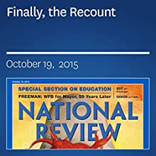 Finally, the Recount (       UNABRIDGED) by Neal B. Freeman Narrated by Mark Ashby