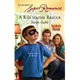 A Kid To The Rescueby Susan Gable