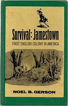 the survival of jamestown Why was jamestown founded  on the location of jamestown to settle   survive the arrival of two supply ships, the forced work program and strong.