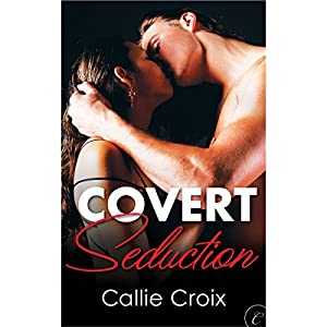 Covert Seduction Audiobook