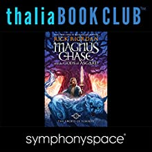 Thalia Kids' Book Club: Rick Riordan's Magnus Chase and the Gods of Asgard  by Rick Riordan Narrated by Adam Gidwitz