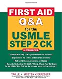 img - for First Aid Q&A for the USMLE Step 2 CK, Second Edition (First Aid USMLE) book / textbook / text book