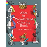 Alice in Wonderland Coloring Book (Dover Classic Stories Coloring Book)