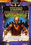 echange, troc Virus cannibale