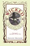 Wicked (0613621697) by Maguire, Gregory