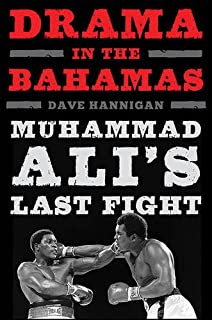 Book Cover: Drama in the Bahamas: Muhammad Ali's Last Fight