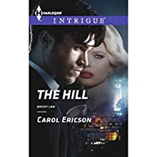 The Hill (       UNABRIDGED) by Carol Ericson Narrated by Amy Tallmadge