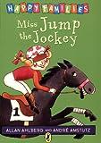 Miss Jump the Jockey (Happy Families) (0140312412) by Ahlberg, Allan