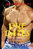 DUE DATES (SCANDALS Book 1)