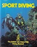 Sport Diving (BSAC Manuals)
